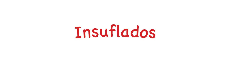 Insuflados